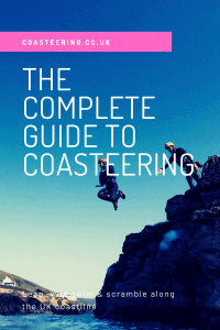 Complete Guide To Coasteering